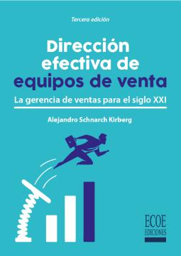 Imagen de apoyo de  Dirección efectiva de equipos de venta: la gerencia de ventas para el siglo XXI /
