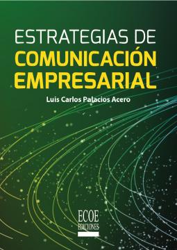 Imagen de apoyo de  Estrategias de comunicación empresarial /