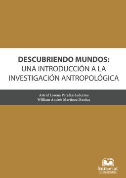 Imagen de apoyo de  Descubriendo mundos : una introducción a la investigación antropológica /
