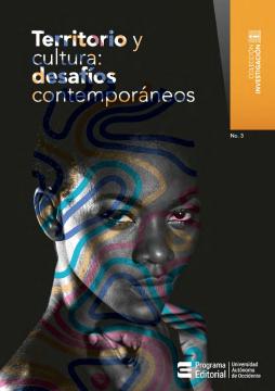 Imagen de apoyo de  Territorio y cultura: desafíos contemporáneos /