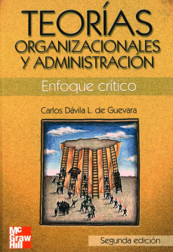 Imagen de apoyo de  Teorías organizacionales y administración: enfoque crítico /