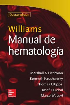 Williams: Manual de hematología /