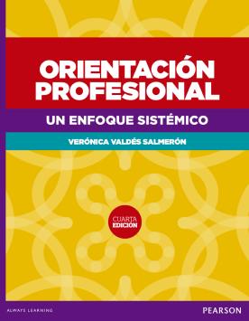 Orientación profesional: un enfoque sistémico /