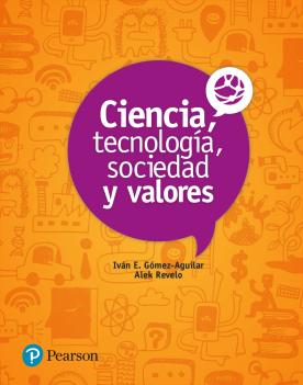 Ciencia, tecnología, sociedad y valores /