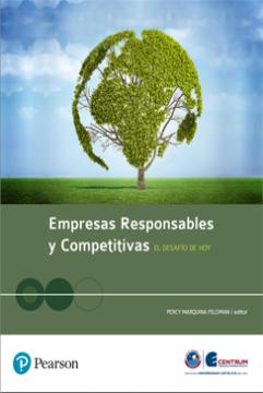 Empresas responsables y competitivas: el desafío de hoy /