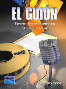 Imagen de apoyo de  El Guion: elementos, formatos y estructuras /