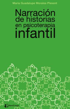 Narración de historias en psicoterapia infantil: enfoque de psicoterapia Gestalt /