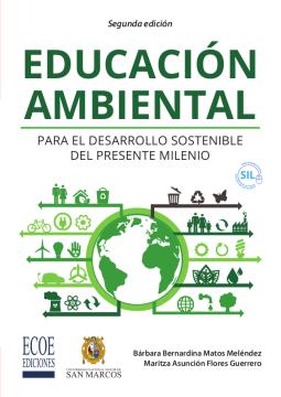 Educación ambiental para el desarrollo sostenible del presente milenio /