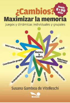 Imagen de apoyo de  ¿Cambios?: maximizar la memoria: juegos y dinámicas individuales y grupales /