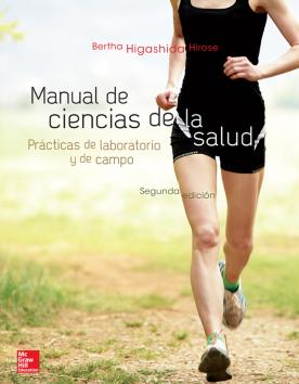 Manual de ciencias de la salud: prácticas de laboratorio y de campo /