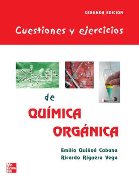Imagen de apoyo de  Cuestiones y ejercicios de química orgánica: una guía de estudio y autoevaluación /