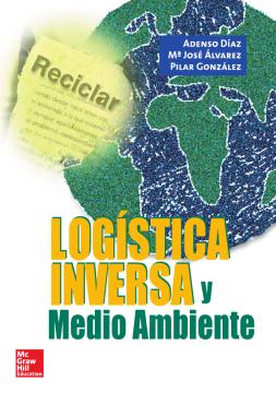 Imagen de apoyo de  Logística inversa y medio ambiente: aspectos estratégicos y operativos/ /