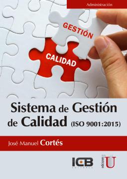 Sistema de gestión de calidad: ISO 9001:2015 /