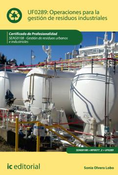 Imagen de apoyo de  UF0289: operaciones para la gestión de residuos industriales /