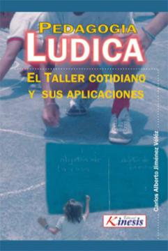 Imagen de apoyo de  Pedagogía lúdica: el taller cotidiano y sus aplicaciones /