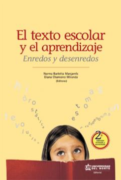 Imagen de apoyo de  El texto escolar y el aprendizaje: enredos y desenredos /