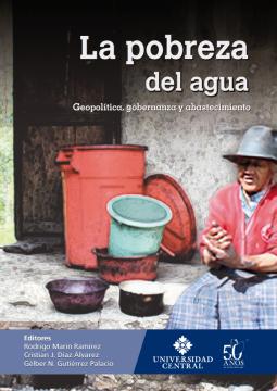 Imagen de apoyo de  La pobreza del agua: geopolítica, gobernanza y abastecimiento /