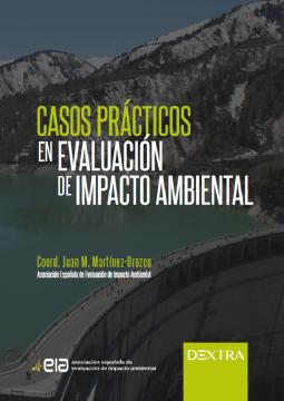 Casos prácticos en evaluación del impacto ambiental /