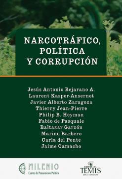 Narcotrafico, política y corrupción