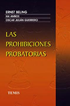 Las prohibiciones probatorias