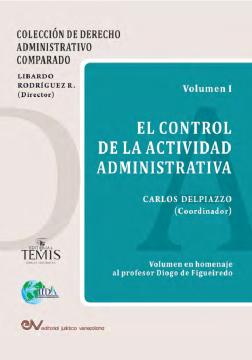 El control de la actividad administrativa,  (Vol. I)