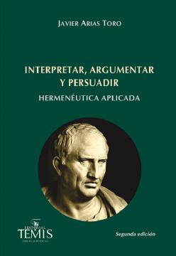 Interpretar, argumentar y persuadir