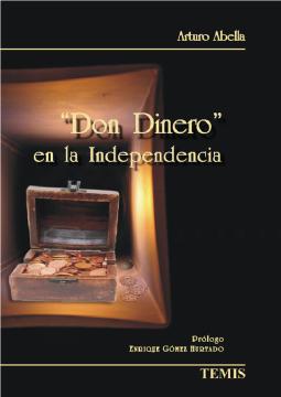 Don dinero en la independencia