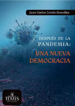 Después de la pandemia: una nueva democracia