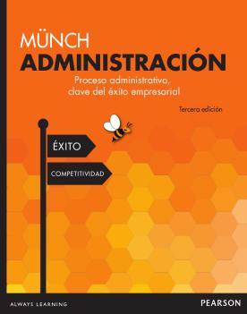 Administración. Proceso administrativo, clave del éxito empresarial