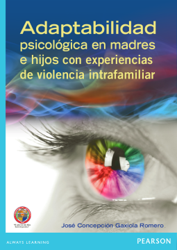 Adaptabilidad psicológica en madres e hijos con experiencias de violencia intrafamiliar