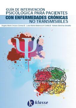 Guía de intervención psicologíca en pacientes con enfermedades crónicas no transmisibles