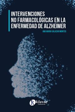 Intervenciones no farmacológicas en la enfermedad de alzheimer