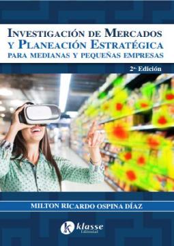 Investigación de Mercados y Planeación Estratégica para medianas y pequeñas empresas