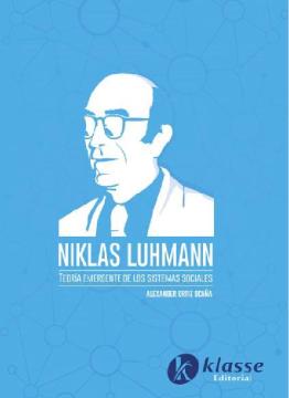 Niklas Luhmann teoría emergente de los sistemas