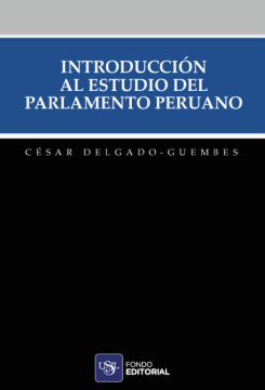 Introducción al estudio del parlamento peruano