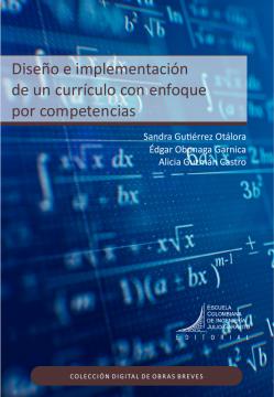 Diseño e implementación de un currículo con enfoque por competencias