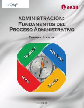 Administración: fundamentos del proceso administrativo