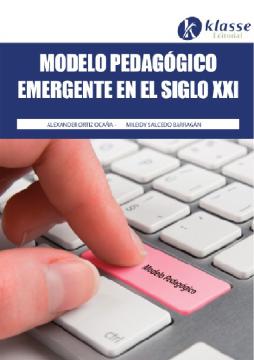 Modelo pedagógico emergente en el siglo XXI