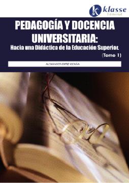 Pedagogía y docencia universitaria (tomo 1)