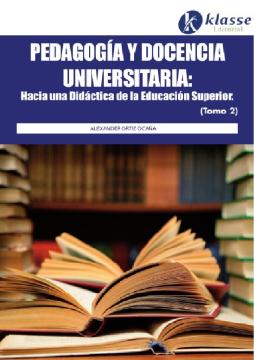 Pedagogía y docencia universitaria (tomo 2)