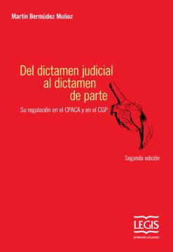 Del dictamen judicial al dictamen de parte